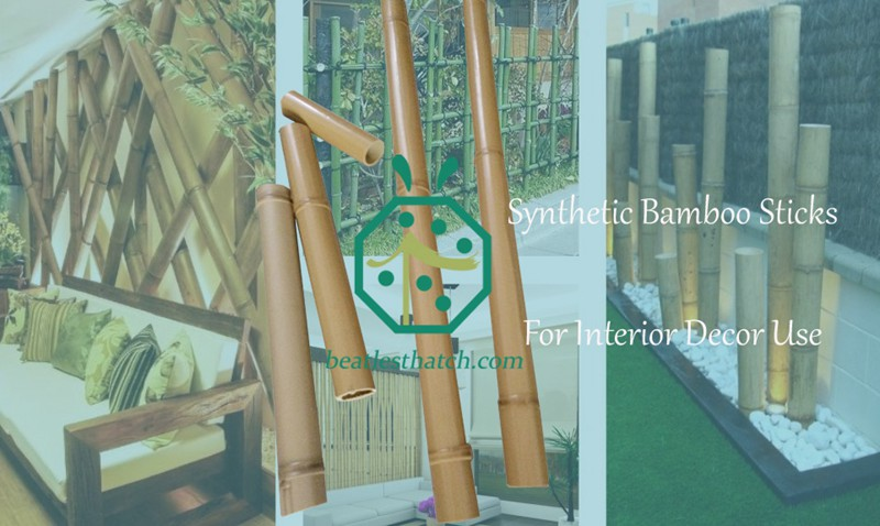 Artificial Bamboo Sticks For Palapa Interior Decoration Or Exterior Backyard Fencing